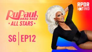 RuPaul's Drag Race All Stars: 6×12