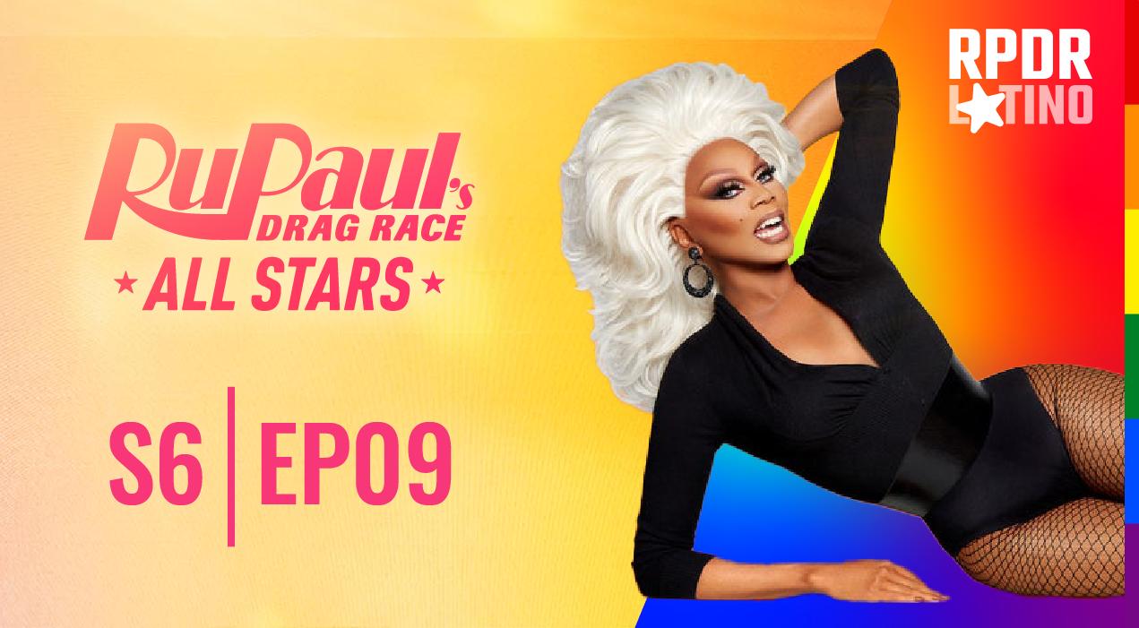 RuPaul's Drag Race All Stars: 6×9