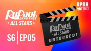 RuPaul's Drag Race All Stars: Untucked!: 6×5