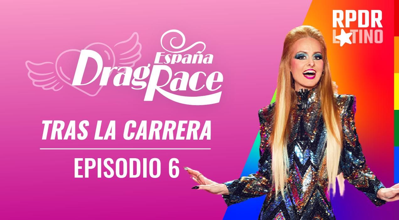 Tras La Carrera: EP 1X6