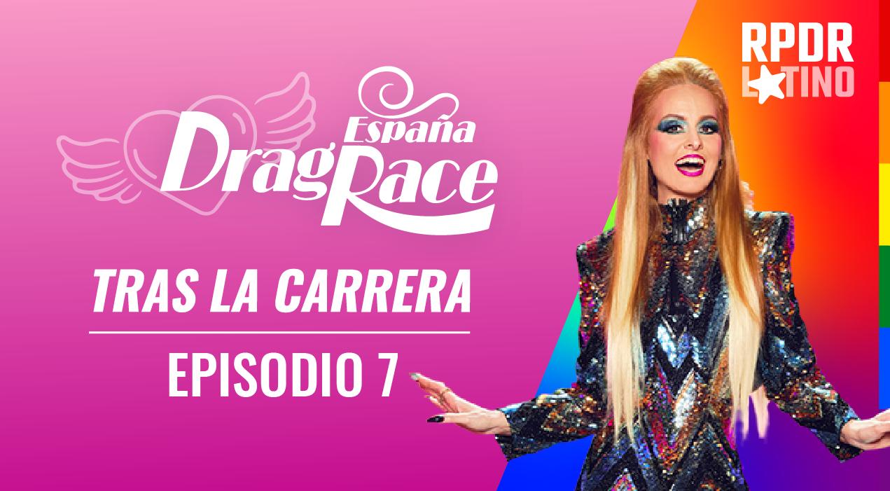 Tras La Carrera: EP 1X7