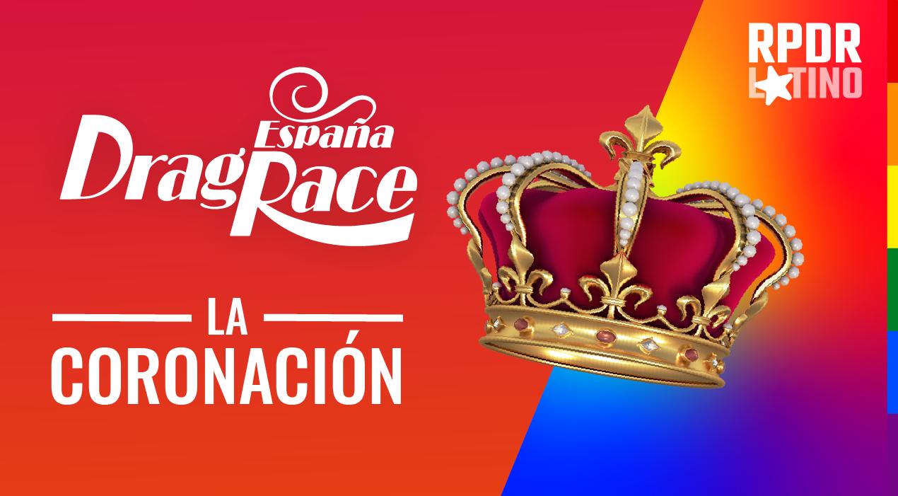 Drag Race España: 1×10